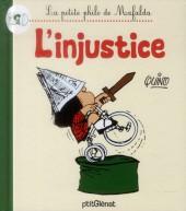 Mafalda (La petite philo de) - l'injustice