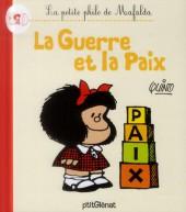 Mafalda (La petite philo de) - La guerre et la paix