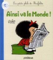 Mafalda (La petite philo de) - Ainsi va le monde !
