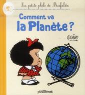 Mafalda (La petite philo de) - Comment va la planète ?