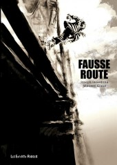 Fausse Route -a2014- Fausse route