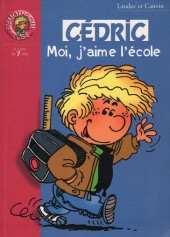 Cédric (Bibliothèque rose) -11421- Moi, j'aime l'école