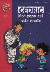 Cédric (Bibliothèque rose) -21422- Mon papa est astronaute