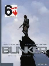 Bunker (Betbeder/Bec) -1a- Les frontières interdites