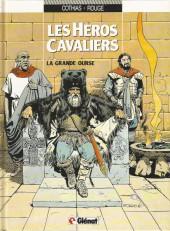 Les héros cavaliers -2a95- La grande ourse