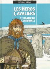 Les héros cavaliers -3a96- Mark de cornwall
