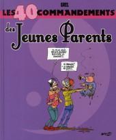 Les 40 commandements - Les 40 commandements des jeunes parents