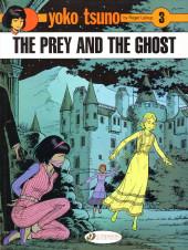 Yoko Tsuno (en anglais, chez Cinebook) -3- The prey and the ghost