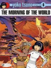 Yoko Tsuno (en anglais, chez Cinebook) -6- The morning of the world