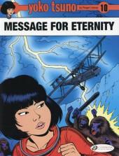 Yoko Tsuno (en anglais, chez Cinebook) -10- Message for eternity