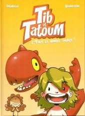 Tib et Tatoum -3- Tout le monde sourit !