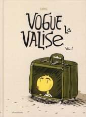 Vogue la valise -1- Volume 1