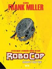 RoboCop : Mort ou vif -2- Tome 2