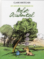 Les amours écologiques du bolot occidental - Tome b07