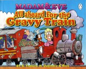 Madam & Eve -3- All Aboard for the Gravy Train