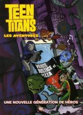 Teen titans (Les aventures) -1- Tome 1