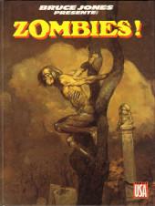 Bruce Jones présente -4- Zombies!