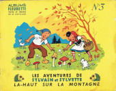 Sylvain et Sylvette (01-série : albums Fleurette) -3- Là-haut sur la montagne