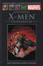 Marvel Comics - La collection (Hachette) -4445- Astonishing X-Men - Dangereuse