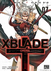 Xblade cross -7- Tome 7