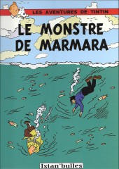 Tintin - Pastiches, parodies & pirates - Le monstre de Marmara