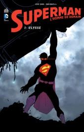 Superman - L'Homme de demain -1- Ulysse