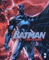 (DOC) DC Comics - Batman -4a14- Batman - L'Encyclopédie
