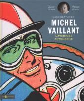 (AUT) Graton, Jean - Jean Graton et Michel Vaillant - L'aventure automobile