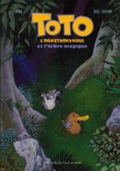 Toto l'ornithorynque -1b11- Toto l'ornithorynque et l'arbre magique