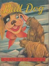 Bull Dog -12- Bull et le grizzlys