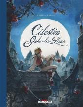 Célestin Gobe-la-Lune -INT- Intégrale