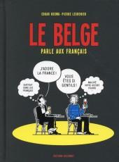 Le belge -3- Le belge parle aux francais