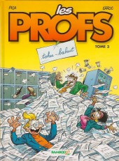 Les profs -3a2005- Tohu-bahut