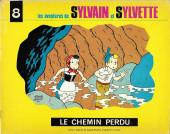 Sylvain et Sylvette (06-série : collection Fleurette 2e série) -8- Le chemin perdu