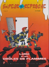 Sapeur et sans reproche -4- Luigi et ses drôles de flammes