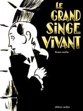 Abigaël Martini -3- Le grand singe vivant