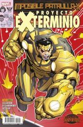 La imposible Patrulla-X -42- Proyecto Exterminio. Partes 3 y 4.