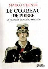 (AUT) Pratt, Hugo - Le corbeau de pierre, la jeunesse de Corto Maltese