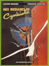 Métamorphoses (Schuiten/Renard) -1a1984- Aux médianes de Cymbiola