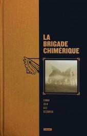 La brigade Chimérique -INTa- La brigade chimérique
