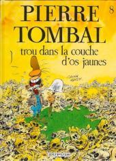 Pierre Tombal -8a2000- Trou dans la couche d'os jaunes