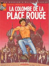 Les dossiers d'Olivier Varèse -1- La Colombe de la place Rouge