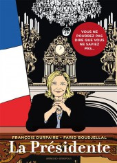 La présidente (Durpaire/Boudjellal) -1- La Présidente
