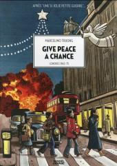 Une si jolie petite guerre -2- Give peace a chance