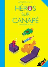 Héros sur Canapé