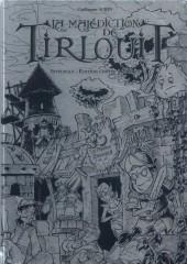 La malédiction de Tirlouit -INT- Intégrale
