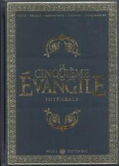 Le cinquième évangile -INT- Intégrale