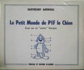 (AUT) Arnal - Le Petit Monde de PIF le Chien - Essai sur un