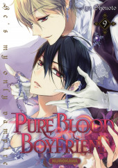 Pure Blood Boyfriend - He's my only vampire -9- Tome 9