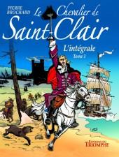 Le chevalier de Saint-Clair -INT1- L'intégrale - Tome 1